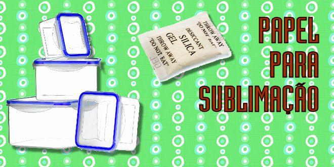 DICA #018 – Papel para Sublimação   Como Usar